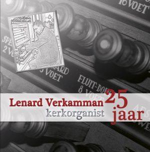 Lenard Verkamman | 25 jaar kerkorganist - Samenzang en improvisaties