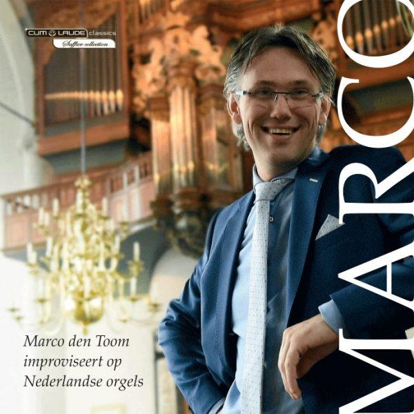 Marco den Toom improviseert op Nederlandse orgels