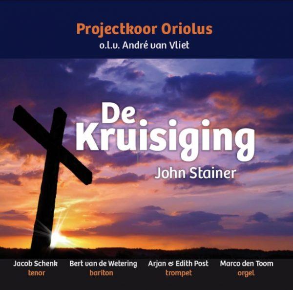 De Kruisiging – John Stainer Projectkoor 'Oriolus'