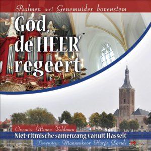 God, de HEER' regeert | Minne Veldman