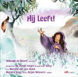 Hij leeft! | Vier paasverhalen van Willemijn de Weerd