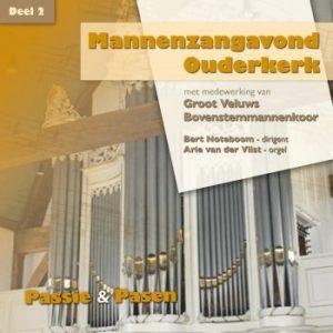 Mannenzangavond Ouderkerk - deel 2 | Passie en Pasen