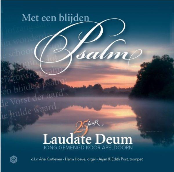 Met een blijden Psalm | 25 jaar Laudate Deum
