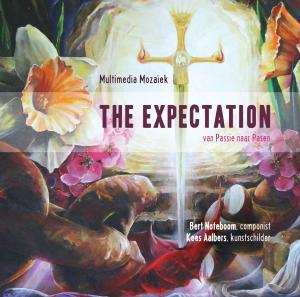 The Expectation | van Passie naar Pasen