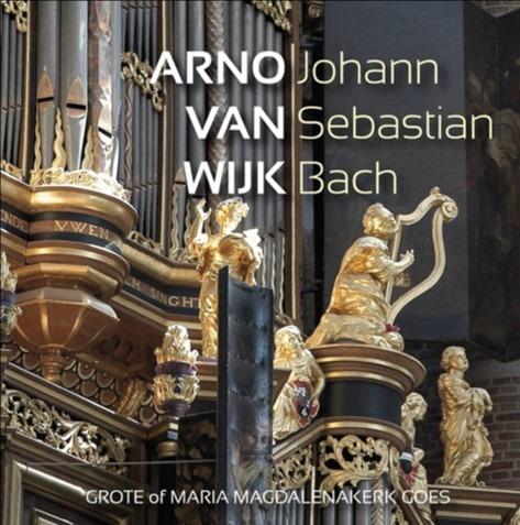 Arno van Wijk Johann Sebastian Bach - Goes
