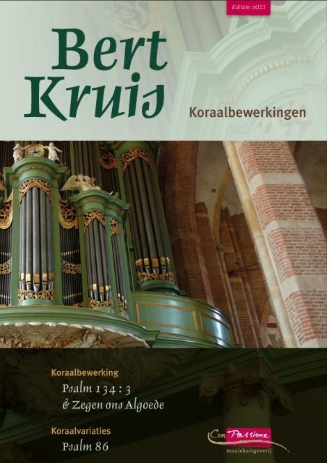 Bert Kruis | Koraalbewerkingen 1 - noten