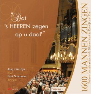 Dat 's HEEREN zegen op u daal - deel 3 | Mannenzang Katwijk