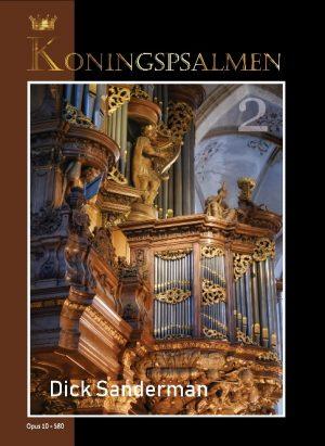 Dick Sanderman | Koningspsalmen deel 2 - noten