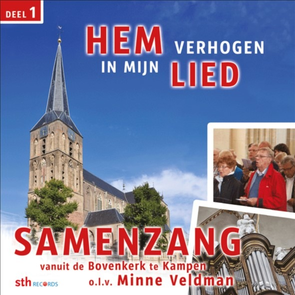 Hem verhogen in mijn lied - deel 1 | Minne Veldman