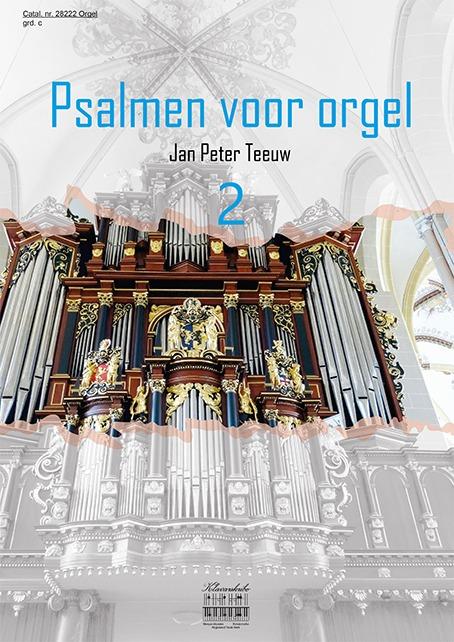 Jan Peter Teeuw | Psalmen voor orgel - deel 2 - klavar