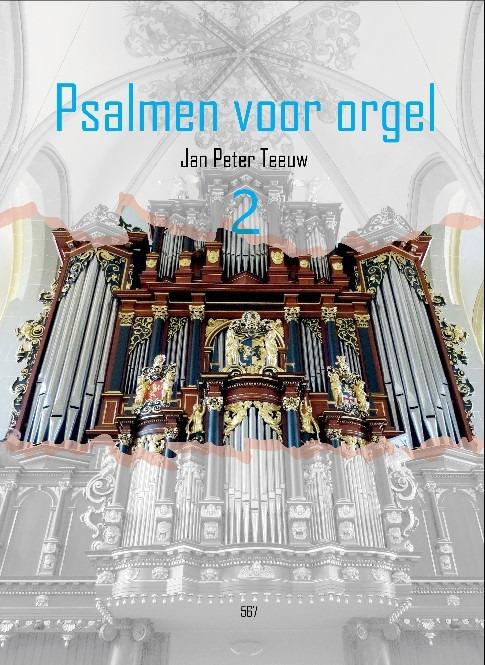 Jan Peter Teeuw | Psalmen voor orgel - deel 2 - noten