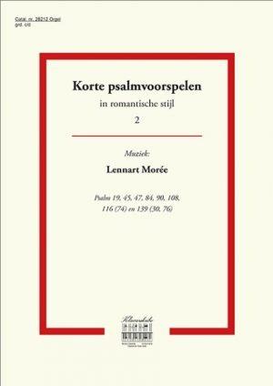 Lennart Morée | Korte psalmvoorspelen in romantische stijl (deel 2) - klavar