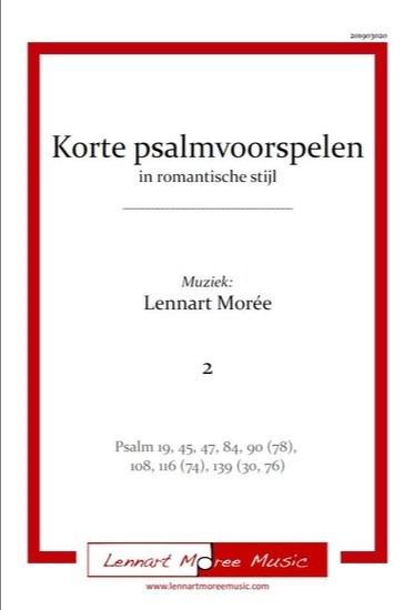 Lennart Morée | Korte psalmvoorspelen in romantische stijl (deel 2) - noten