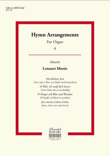 Lennart Morée | Hymn Arrangements for Organ (4) - klavar