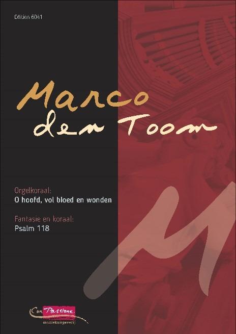 Marco den Toom | O hoofd / Psalm 118 - klavar
