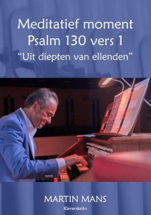 Martin Mans | Meditatief moment Psalm 130 - klavar