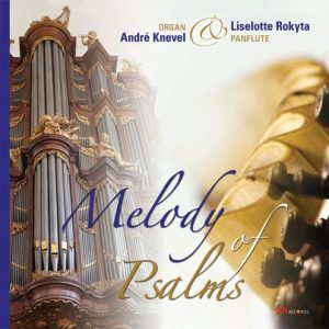 Melody of Psalms | André Knevel en Liselotte Rokyta