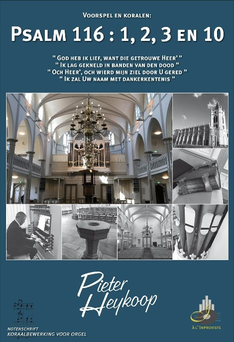 Pieter Heykoop | Psalm 116 vers 1, 2, 3 en 10 - noten