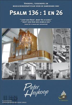 Pieter Heykoop Psalm 136 vers 1 en 26 - klavar