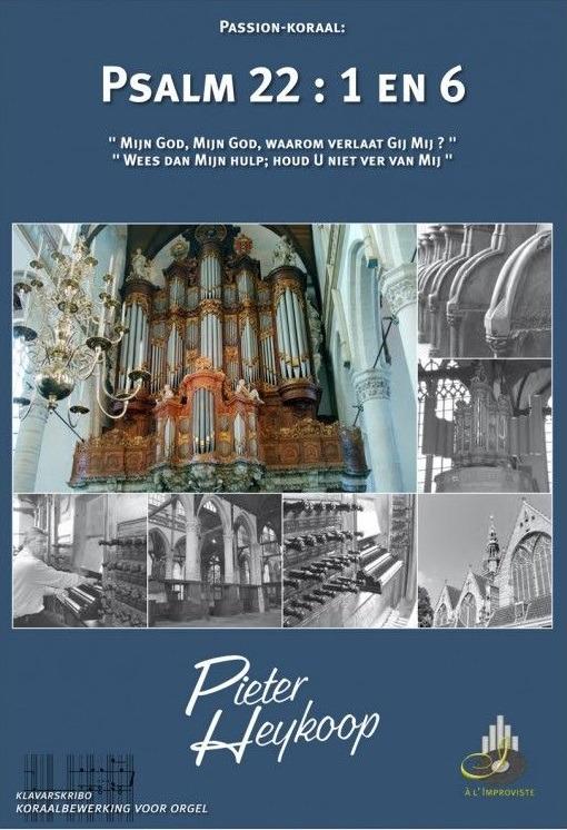 Pieter Heykoop | Psalm 22 vers 1 en 6 - klavar