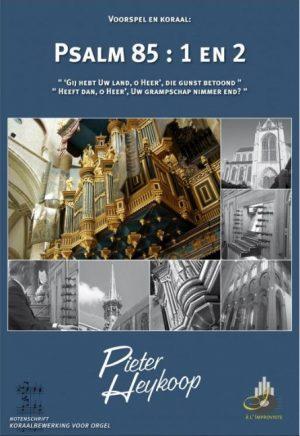 Pieter Heykoop | Psalm 85 vers 1 en 2 - noten