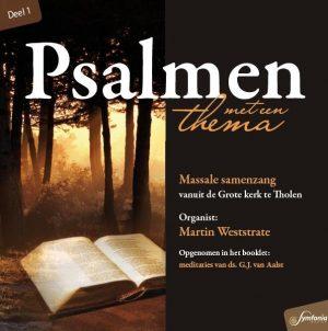 Psalmen met een thema - deel 1 | Martin Weststrate