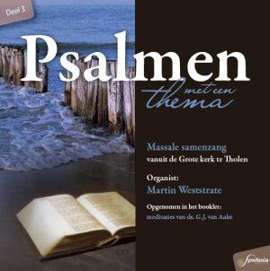 Psalmen met een thema - deel 3 | Martin Weststrate