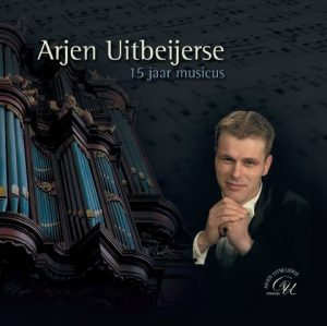 Arjen Uitbeijerse | 15 jaar musicus