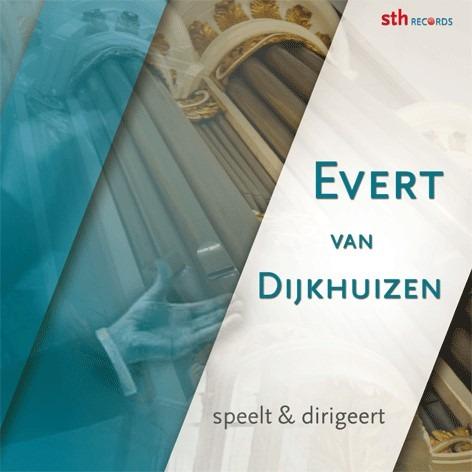Evert van Dijkhuizen speelt en dirigeert