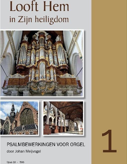 Johan Meijvogel - Psalmbewerkingen voor orgel 1 - noten