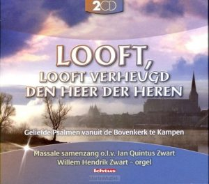 Looft, looft verheugd den Heer der Heren | Willem Hendrik Zwart
