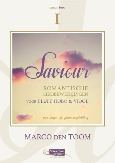Savior | Romantische liedbewerkingen van Marco den Toom - 1