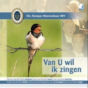 Van U wil ik zingen | Christelijk Kamper Mannenkoor D.E.V.