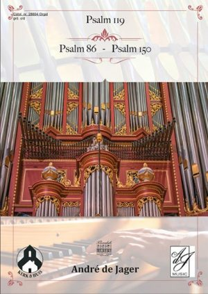 André de Jager | Psalm 119 - Psalm 86 - Psalm 150 - klavar