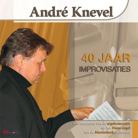 André Knevel   40 jaar improvisaties