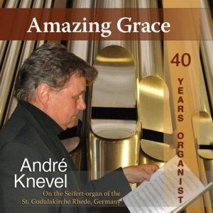 André Knevel   Amazing Grace