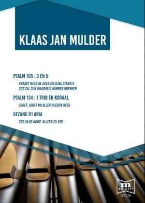 Klaas Jan Mulder - Psalm 105, Psalm 134 en Gezang 91 - noten