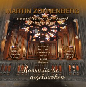 Martin Zonnenberg | Romantische orgelwerken