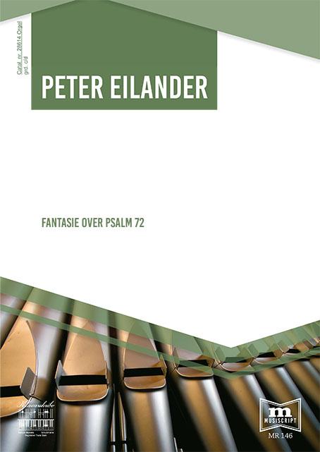 Peter Eilander | Fantasie over Psalm 72 - klavar