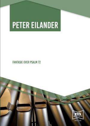 Peter Eilander - Fantasie over Psalm 72 - noten