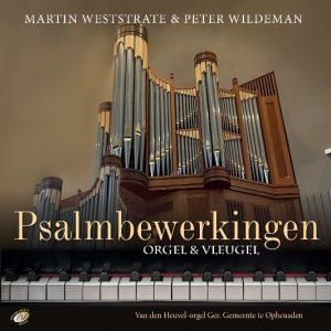Psalmbewerkingen op orgel en vleugel | Weststrate en Wildeman
