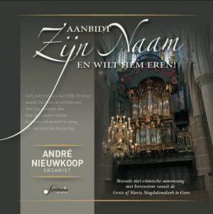 Aanbidt Zijn Naam en wilt Hem eren | Samenzang met André Nieuwkoop