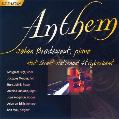 Anthem | Johan Bredewout, piano en het Groot Nationaal Strijkorkest