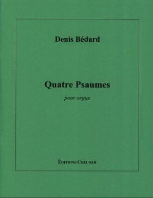Denis Bédard Quatre Psaumes - noten