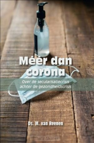 Ds. M. van Reenen | Méér dan corona