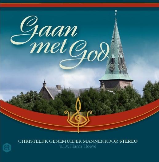 Gaan met God | Genemuider Mannenkoor Stereo