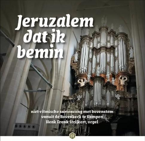 Jeruzalem dat ik bemin | Samenzang met Henk Frank Strijkert