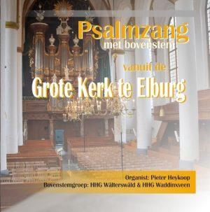 Psalmzang vanuit de Grote Kerk te Elburg | Pieter Heykoop