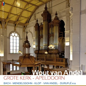 Wout van Andel   Grote Kerk Apeldoorn