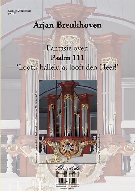 Arjan Breukhoven | Fantasie over Psalm 111 - klavar
